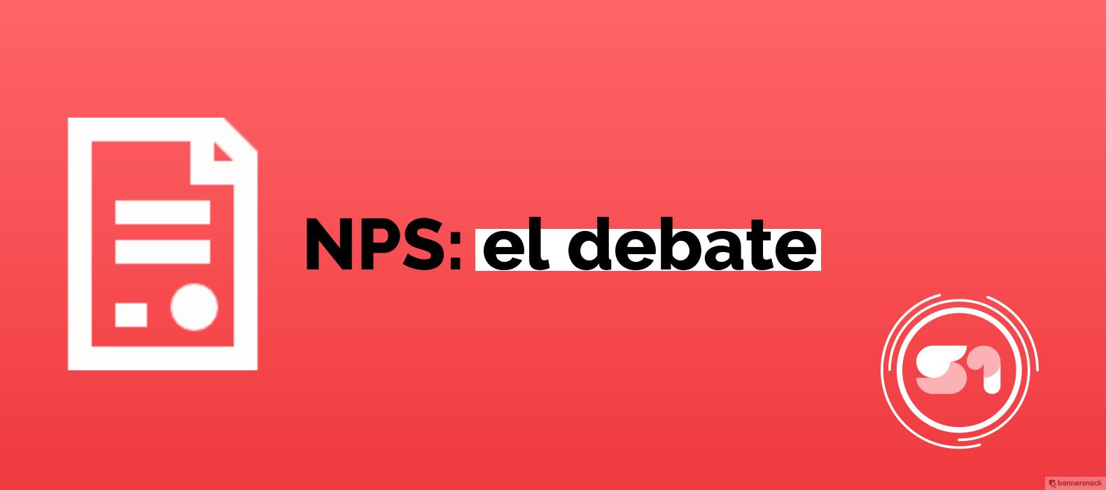 El debate detrás del NPS