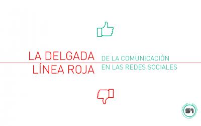 La delgada linea roja de la comunicacion en redes sociales