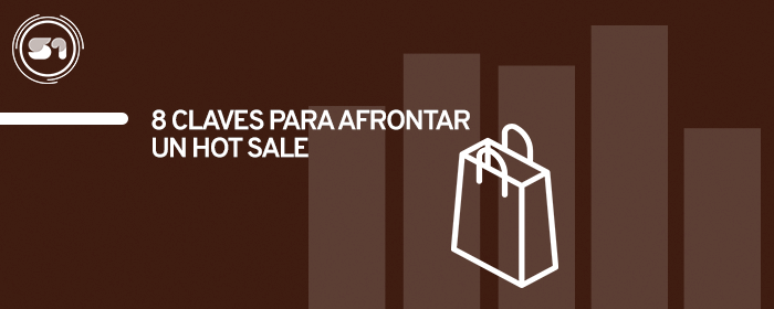 8 Claves para afrontar un Hot Sale desde el Contact Center