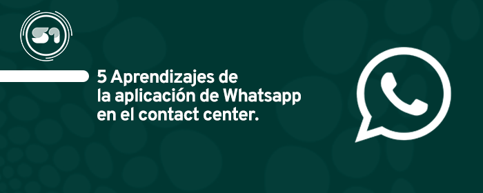 5 aprendizajes de las primeras implementaciones de WhatsApp en LATAM