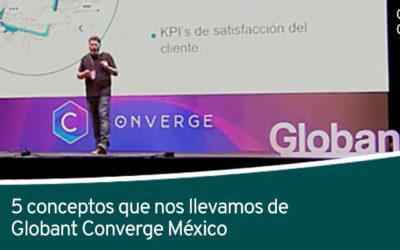 5 conceptos que nos llevamos de Globant Converge
